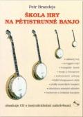 Škola hry na pětistrunné banjo + CD - Brandejs Petr