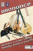 Skotské a irské lidové balady, písně a tance 1 - Asonance