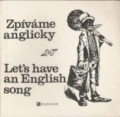 Zpíváme anglicky - Let´s have an English song