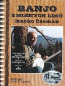 Banjo z mlžných lesů - Marko Čermák