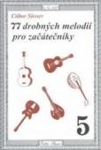 77 drobných melodií pro začátečníky - Ctibor Süsser
