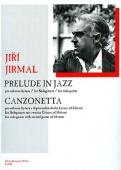 Prelude in Jazz - Canzonetta, Jirmal