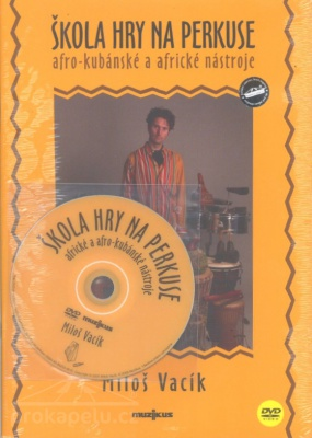 Škola hry na perkuse + DVD - Vacík Miloš